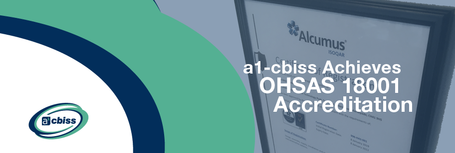 a1-cbiss Achieves OHSAS 18001 Accreditation