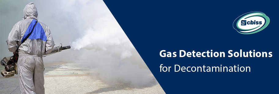 Decontamination: Gas Detection Solutions